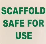 Picture of SIGN-SCAFFOLD SAFE FOR USE *290